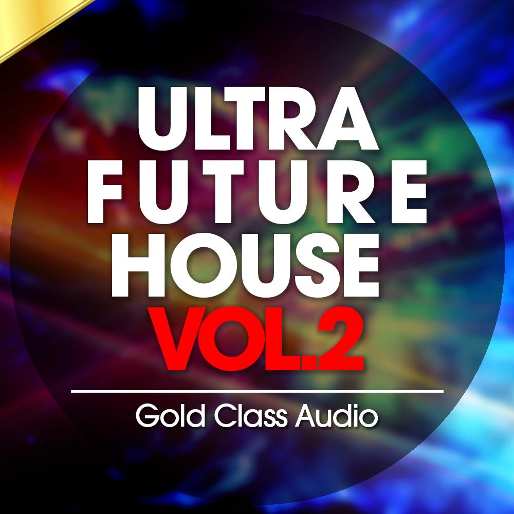 Ultra Future House 2